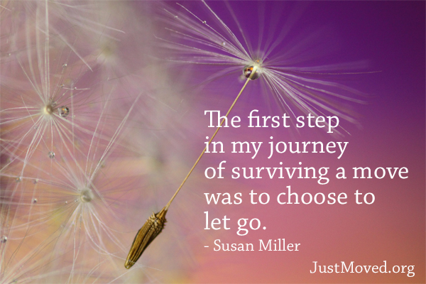 I choose to let go. - Susan Miller