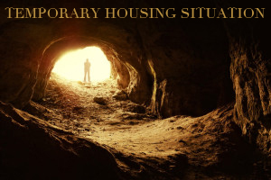 temporary housing situation